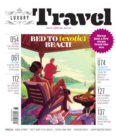 Luxury Travel issue Luxury Travel magazine issue 65 – Summer 2016