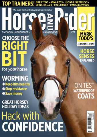 Horse&Rider Magazine - UK equestrian magazine for Horse and Rider issue   March 2016