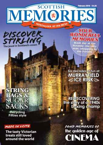 Scottish Memories issue February 2016