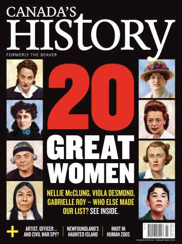 Canada's History issue Feb/Mar 2016
