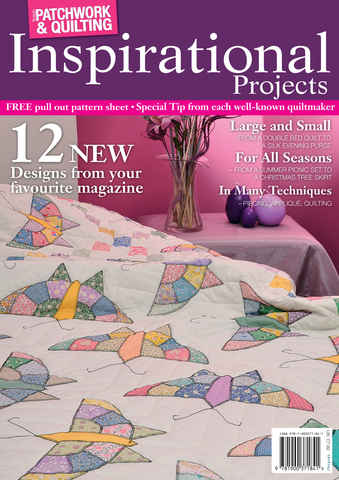 P&Q Inspirational Projects issue Patchwork & Quilting Special