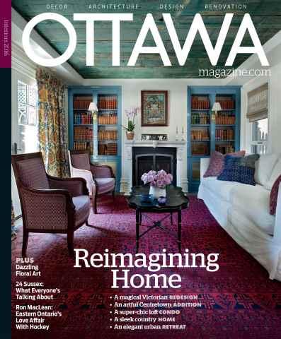 Ottawa Magazine issue INTERIORS 2016