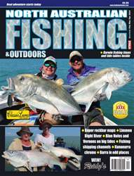 North Australian Fishing and Outdoors issue Feb/Mar/Apr 2016