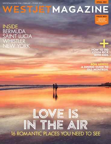 WestJet Magazine issue February 2016