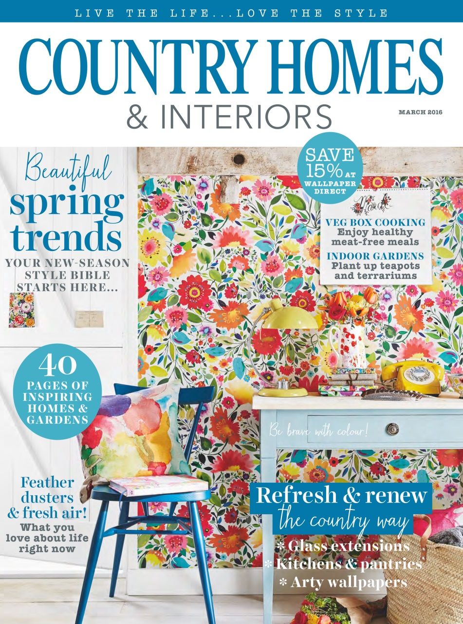Country Homes Interiors Magazine March 2016 Subscriptions Pocketmags