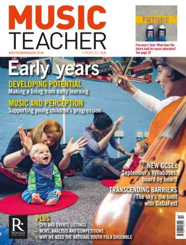 Music Teacher issue February 2016