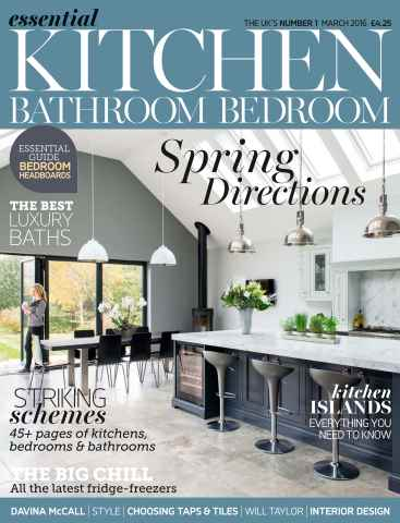 Essential Kitchen Bathroom Bedroom issue March 2016