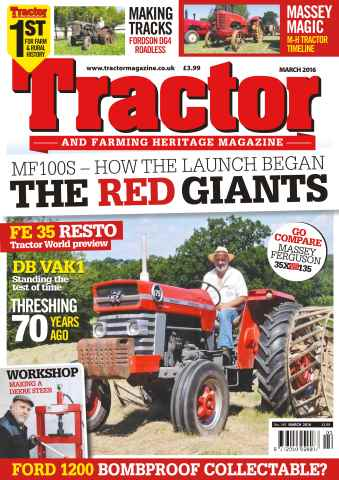 Tractor & Farming Heritage Magazine issue March 2016 The Red Giants