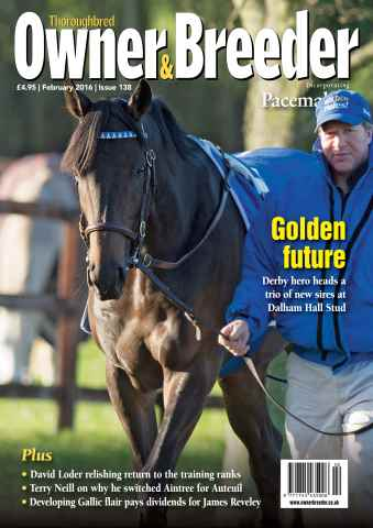 Thoroughbred Owner and Breeder issue February 2016 - Issue 138