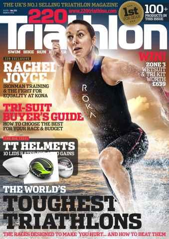 220 Triathlon Magazine issue March 2016