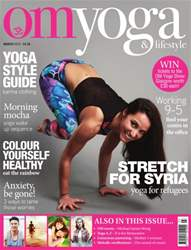 OM Yoga UK Magazine issue March 2016