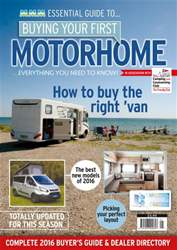 Buying Your First Motorhome issue Buying Your First Motorhome 2016