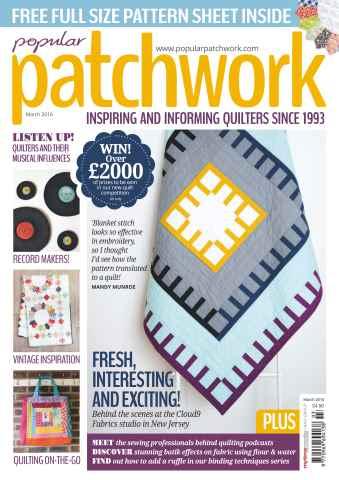 Popular Patchwork Magazine issue Mar-16