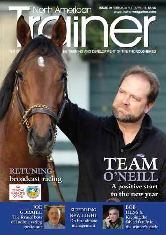 North American Trainer Magazine - horse racing issue February 2016-April 2016 - Issue 39