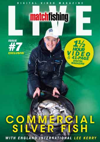 Match Fishing Live issue Issue 7 with Lee Kerry