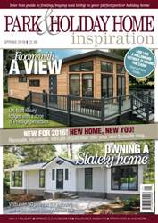 Park and Holiday Home Inspiration magazine issue Spring