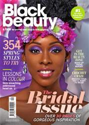 Black Beauty & Hair – the UK's No. 1 black magazine issue April - May 2016