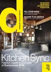 Designer Kitchen & Bathroom Magazine April 2016 issue Designer Kitchen & Bathroom Magazine April 2016