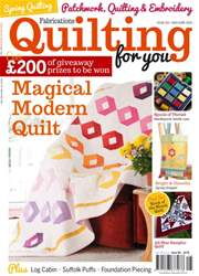 Fabrications: Quilting for You issue May/June 2016