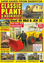Classic Plant & Machinery issue Vol. 14 No. 6 Giant 4D MkII & JCB 3C