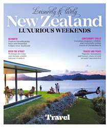 Leisurely and lively New Zealand luxurious weekends issue Leisurely and lively New Zealand luxurious weekends