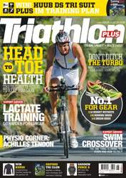 Triathlon Plus issue No. 93 Head To Toe Health