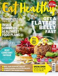 Eat Healthy issue May/June 2016 Issue Three