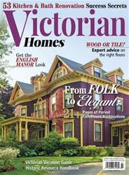 Victorian Homes issue Summer 2016
