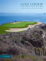 Golf Course Architecture issue April 2016