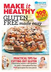 Make it Healthy Issue 14: Gluten Free Recipes & Tips issue Make it Healthy Issue 14: Gluten Free Recipes & Tips