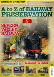Railways of Britain issue No. 7 A-Z if Railway Preservation: S