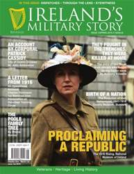 Ireland's Military Story issue Irelands Military Story Spring