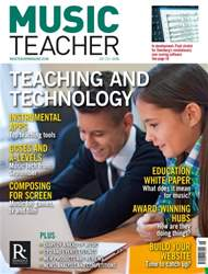 Music Teacher issue May 2016