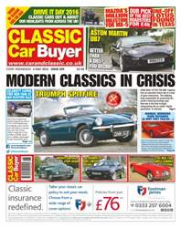 Classic Car Buyer issue No. 329 Modern Classics In Crisis