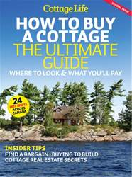 Cottage Life issue How To Buy A Cottage: The Ultimate Guide