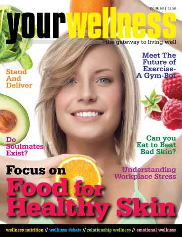 Yourwellness - The Gateway To Living Well issue Food 4 Healthy Skin