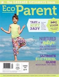 Ecoparent Magazine issue GREENER GETAWAYS ISSUE