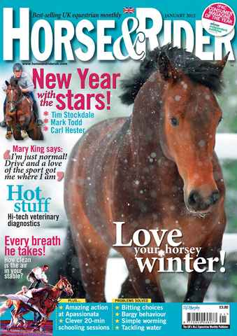 Horse&Rider Magazine - UK equestrian magazine for Horse and Rider issue January 2012