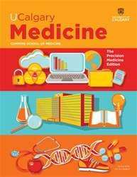 UCalgary Medicine issue Summer 2016