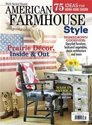 American Farmhouse Style Summer 2016 issue American Farmhouse Style Summer 2016