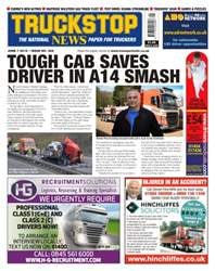 Truckstop News issue Issue 369- Tough Cab Saves Driver In A14 Crash