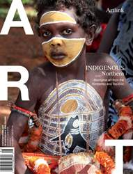 Artlink Magazine issue Indigenous Northern: Aboriginal art from the Kimberley and Top End