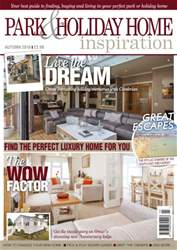 Park and Holiday Home Inspiration magazine issue Autumn 2016