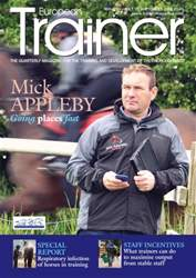 European Trainer Magazine - horse racing issue Issue 54 - July 2016-September 2016