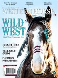 Western Horse Review issue Western Horse Review July/August Edition