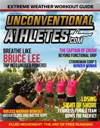 Unconventional Athletes Magazine issue 7 Volume 1 UnconventionalAthletes.Com