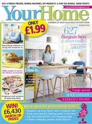 Your Home Magazine issue August 2016