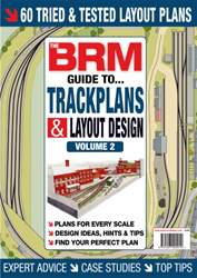 British Railway Modelling issue The BRM guide to Trackplans and Layout design (Volume 2)