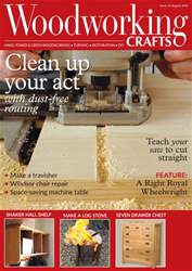 Woodworking Crafts Magazine issue August 2016