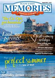 Scottish Memories issue August 2016
